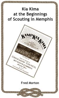 Kia Kima at the Beginnings of Scouting in Memphis